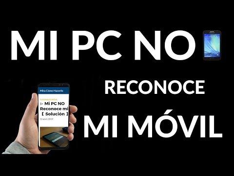 ▷ Mi PC NO Reconoce mi Móvil 【 Solución 】 ✅✅
