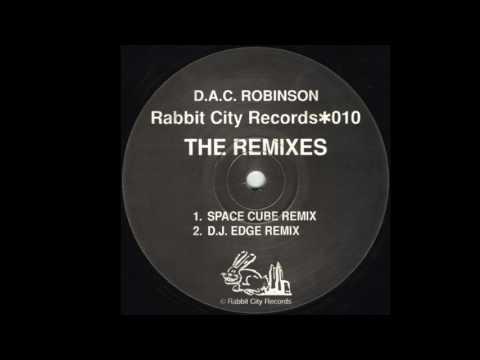 D A C  Robinson Lucky Strike (DJ Edge Remix)1993