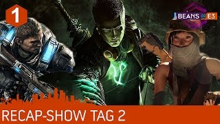 [1/3] BEANS@E3 2016 | Halo Wars 2, Gears of War 4, ReCore, Scalebound | Tag 2-Recap | 14.06.2016