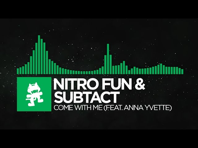 [Glitch Hop] - Nitro Fun & Subtact - Come With Me (feat. Anna Yvette) [Monstercat Release]