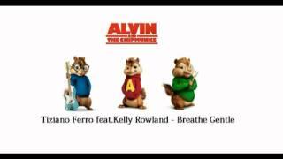 Tiziano Ferro feat.Kelly Rowland - Breathe Gentle