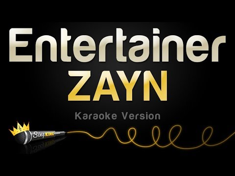 ZAYN - Entertainer (Karaoke Version)