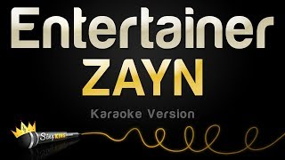 ZAYN - Entertainer (Karaoke Version)