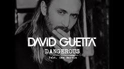David Guetta feat. Sam Martin - Dangerous - German Lyrics