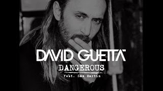 David Guetta feat. Sam Martin - Dangerous - German Lyrics