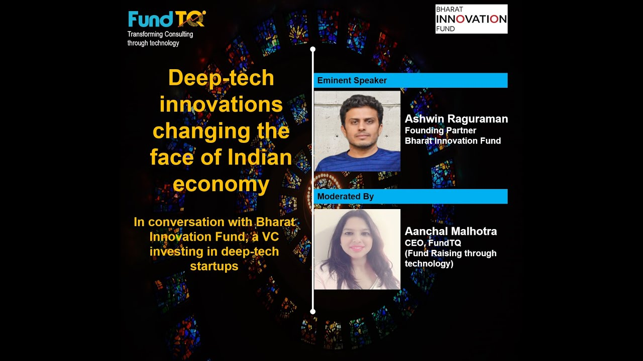 Download How Deep-tech startups transforming Indian Economy rapidly? Bharat Innovation Fund with FundTQ