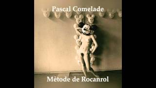Pascal Comelade - The Indian Of The Group