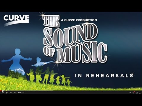 The Sound of Music - In Rehearsals