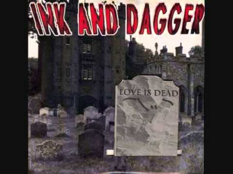 ink and dagger - love is dead 7