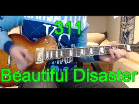 311 Beautiful Disaster Guitar Tab Cover Youtube