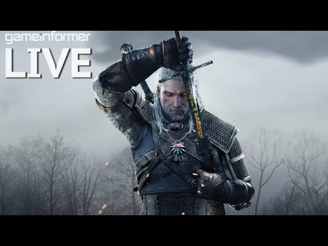 The Witcher 3: Wild Hunt - Game Informer Live