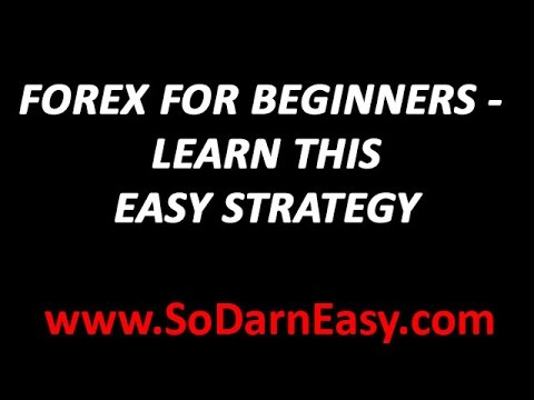 Forex Trading: Forex Trading For Beginners - Learn My Easy Strategy - Yusef Scott
