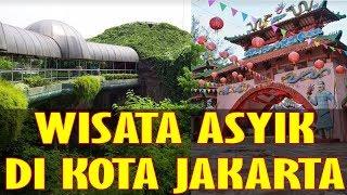 10 TEMPAT WISATA DI JAKARTA PALING ASYIK UNTUK LIBURAN KELUARGA! #Part 2