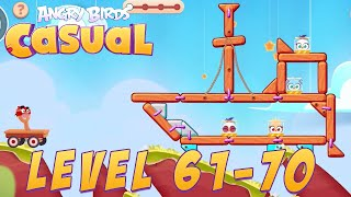 Angry Birds Casual Level 61-70 - iOS / Android Walkthrough Gameplay