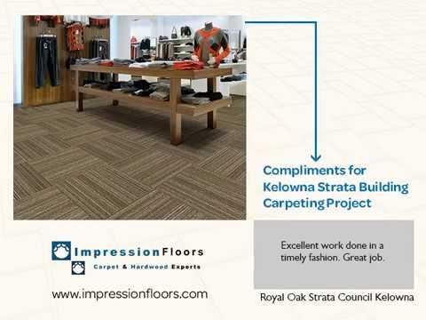 Impression Floors Reviews Carpet Tiles Flooring Kelowna BC