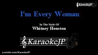 I'm Every Woman (Karaoke) - Whitney Houston