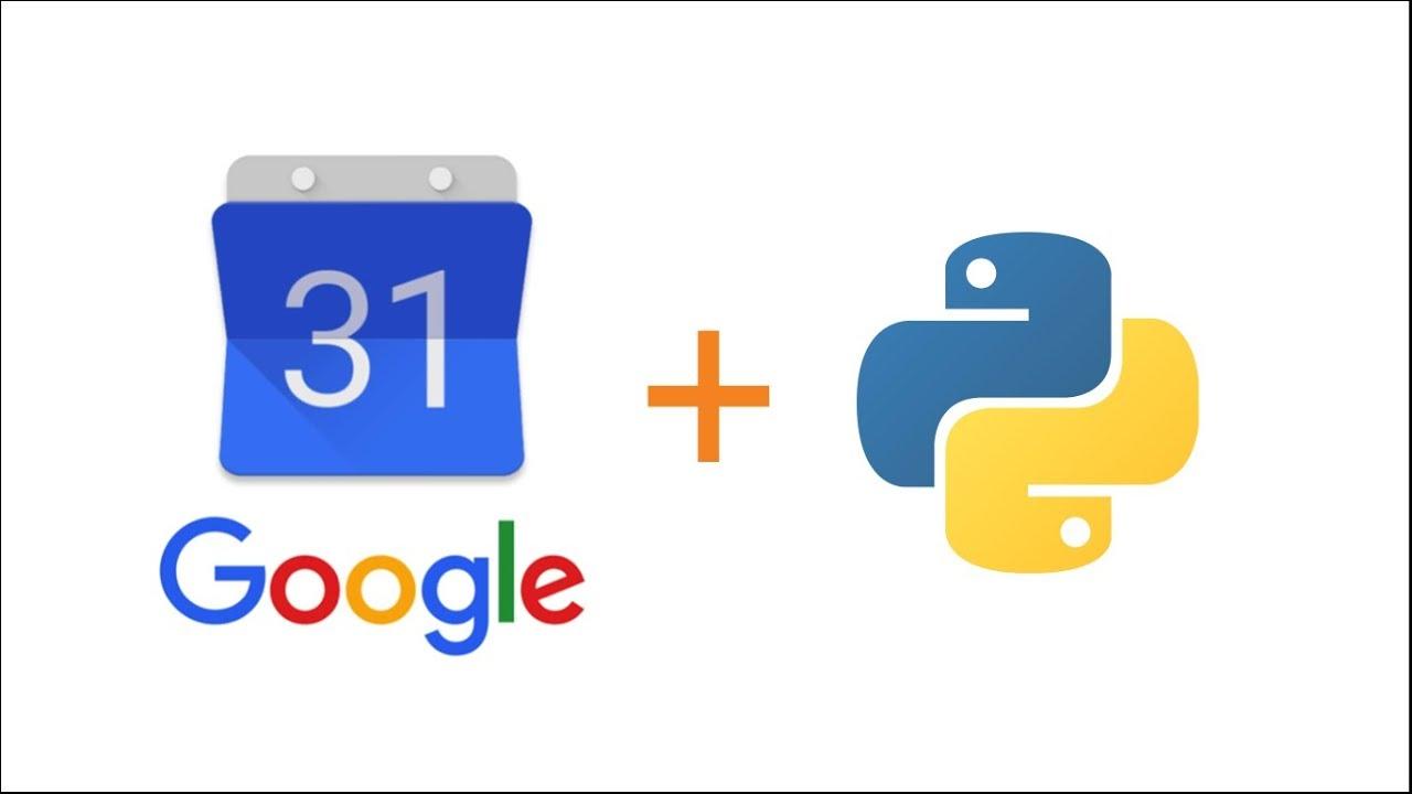 Integrating Google Calendar API in Python Projects