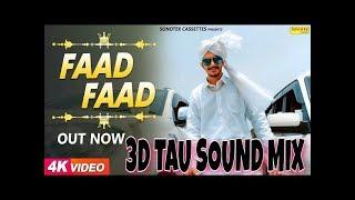 New Haryanvi Dj Song Faad Faad   3D Sound Mix  mix pooja singh