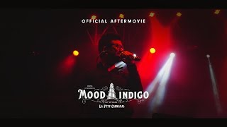 Mood Indigo 2017: Official Aftermovie