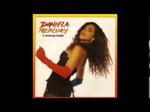O Canto da Cidade - Daniela Mercury  - 2ª Disco (Álbum Completo) 1992