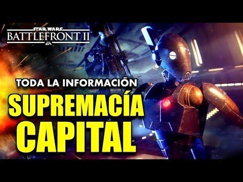 NUEVO MODO: SUPREMACÍA CAPITAL en DETALLE !!! STAR WARS BATTLEFRONT 2 thumbnail
