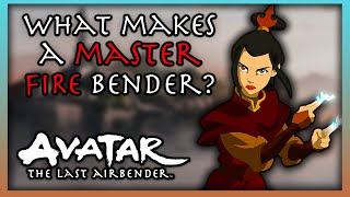 What Makes A Fire-Bending Master ('Avatar: The Last Airbender')