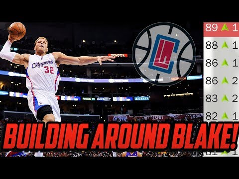 BUILDING AROUND BLAKE GRIFFIN! Los Angeles Clippers Rebuild! NBA 2K18
