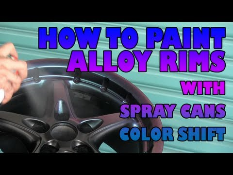 How to paint alloy wheels with spray cans Color Shift