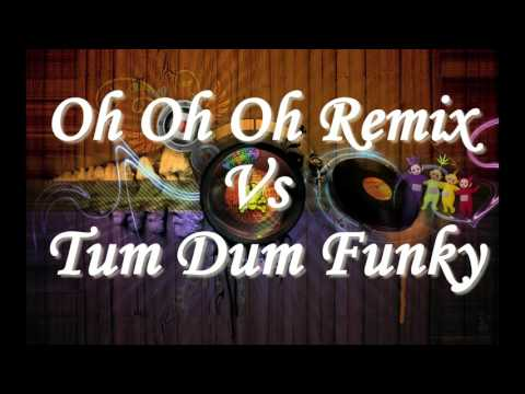 Oh Oh Oh remix Vs Tum Dum Funky Dj KIMLY Remix | Khmer Remix FUnky | Tum Dum Tum Dum Remix
