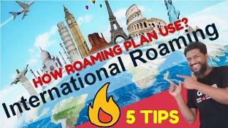 International Roaming Important Tips | International Roaming Plans kaise karen | Indian SIM Roaming