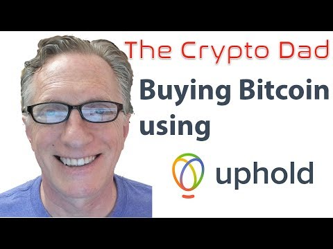 Buying Bitcoin Using Uphold Wallet