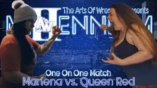 Marlena vs. Queen Red (Millennium II)
