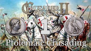 Ck2 - Crusading to restore the Hellenic Ptolemaic Kingdom 1