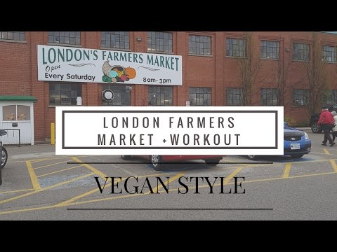 LONDON FARMERS MARKET + WORKOUT