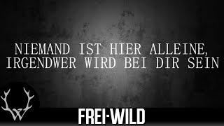 Frei.Wild - Hab keine Angst [Lyricversion]
