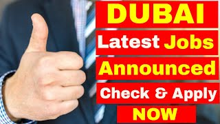 Dubai Jobs Latest Update || Apply For these jobs | Jobs in Dubai