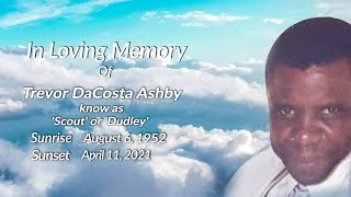 Celebrating The Life of Trevor DaCosta Ashby ('Scout' or 'Dudley')