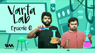Varta Lab Ep. 00: Super Happy Interesting True Stories