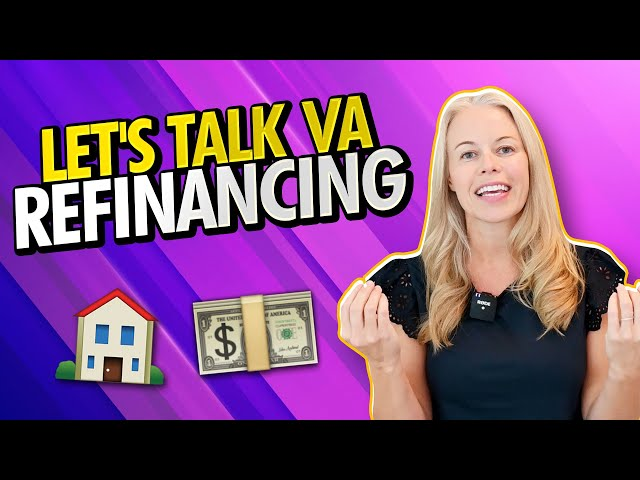Let's Talk About VA Loan Refinancing 101 - The Pros and Cons of a VA IRRRL 🏠