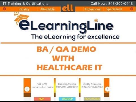 Healthcare  IT /BA/QA  DEMO by ELearningLine @ 848-200-0448