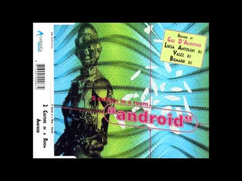 2 Culture In A Room - Android (Gigi D'Agostino Extended Version)