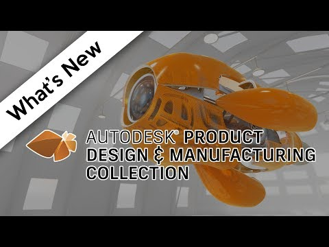 Whats New in Autodesk's Product Design and Manufacturing Collection   Autodesk Virtual Academy