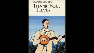 P.G. Wodehouse  - Thank You, Jeeves (1934) Audiobook. Complete & Unabridged.
