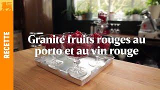 Granité fruits rouges au porto et au vin rouge