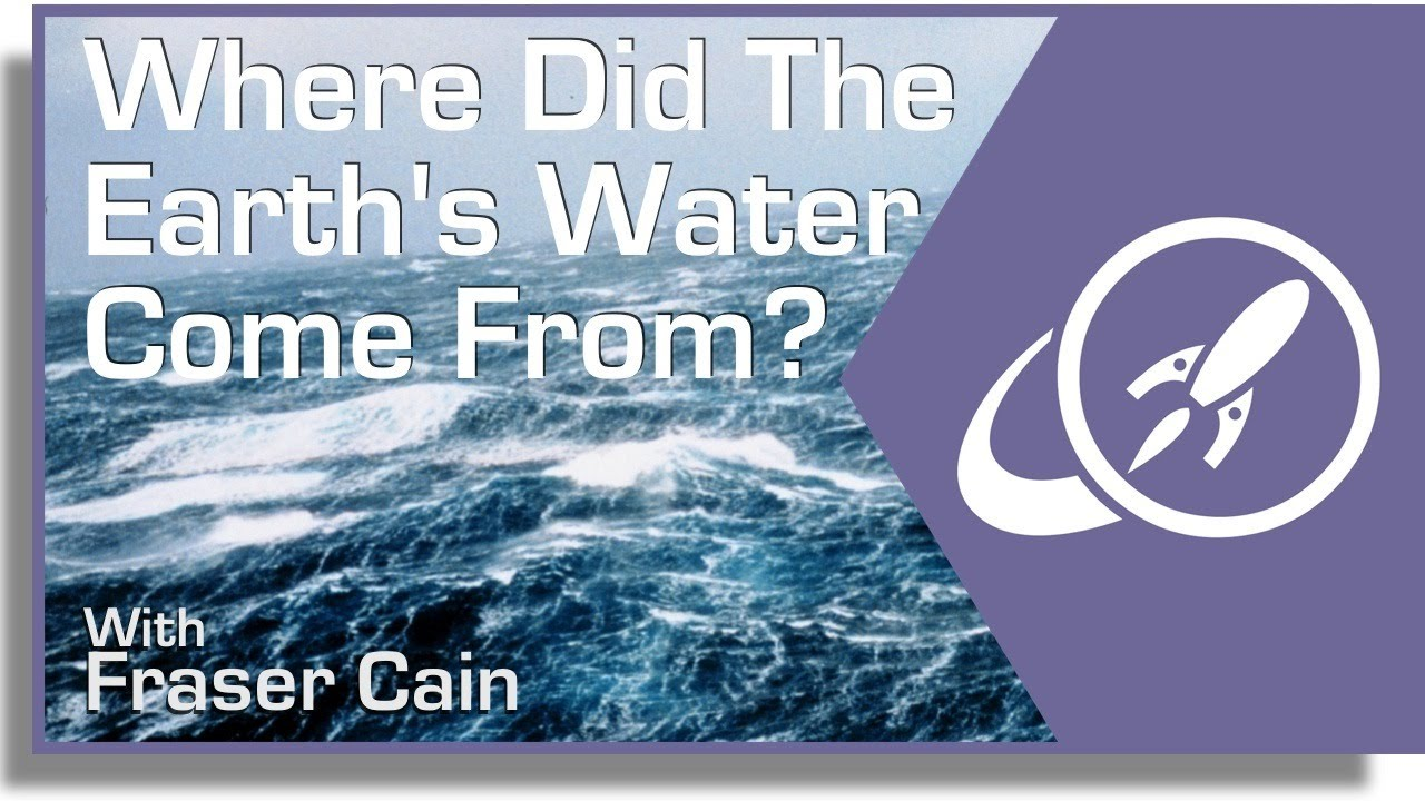 Where Did The Earth's Water Come From? - YouTube
