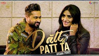 Datt Patt Ta Roshan Prince Team B Desi Crew Official New Punjabi Songs 2019