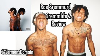 Rae Sremmurd - Sremmlife 2 (REVIEW)