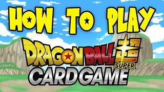 How To Play Dragon Ball Super Card Game! Explanation & Battle!