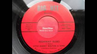 little daddy walton & sons - highway blues