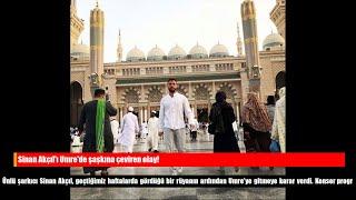 Sinan Akçıl'ı Umre'de şaşkına çeviren olay!